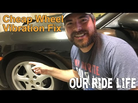 Cheap Wheel Vibration Fix
