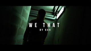 Kevin DC Choreography | We That by Kur
