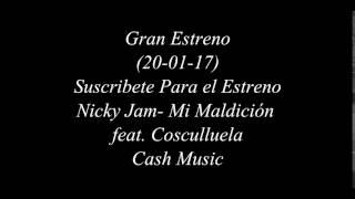 Nicky Jam - Mi Maldición feat Cosculluela (Album Fénix)