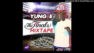 Yung E - Drum Roll (Hosted by DJ Wats) [Swuice Gang]