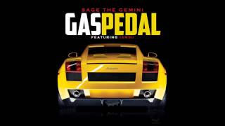 Gas Pedal By: Sage the Gemini
