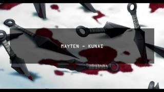 MAYTEN - KUNAI