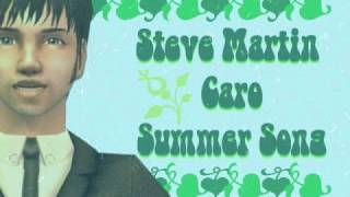 Summer Song - Steve Martin Caro