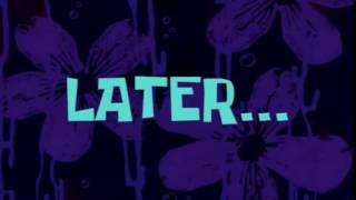 Spongebob Timecard Later      www getlinkyoutube com