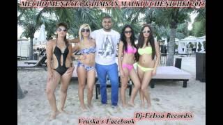 MECHO MENTATA & DIMSAN MALKI UCHENICHKI 2015