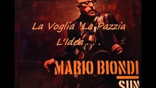 Mario Biondi SUN - La Voglia La Pazzia L'Idea . . .