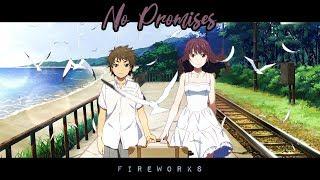 Fireworks「AMV」- No Promises
