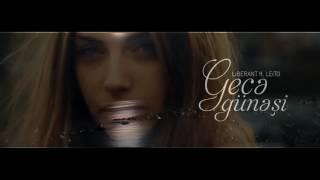 Ferhad ft. Leito - Gece Gunesi (Chorus Eltun Esger)