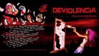 Deviolencia - 13 - No creo en nada 3 (con Marmotas en el Bar) - DeLiberadaMente (2015)