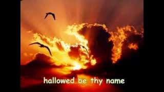 The Lord's Prayer -  Susan Boyle - Lyrics