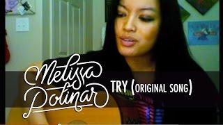 Melissa Polinar: TRY (original)