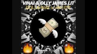 VINAI & Olly James  - LIT (Dollarbae ✖ VAI Trapstyle Edit)