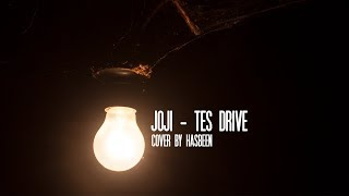 JOJI - TEST DRIVE (Cover by HasBeen)