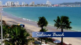 ~ A Taste of Ecuador: Salinas ~