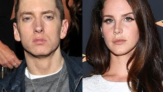 Eminem 'amenaza' con golpear a Lana Del Rey