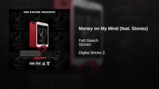Money on My Mind (feat. Stonez)