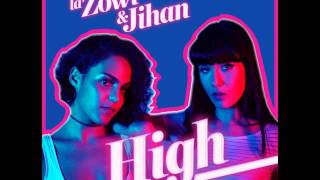 LA ZOWI FEAT JIHAN - HIGH