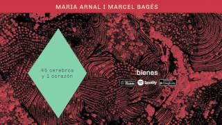 Maria Arnal i Marcel Bagés - Bienes (Audio Oficial)