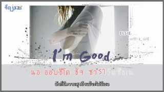 [Karaoke-Thaisub] ELSIE - I'm good(편해졌어) Feat. K.will(케이윌)