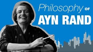 The Philosophy of Ayn Rand width=