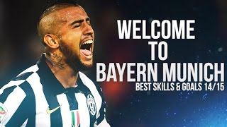 Arturo Vidal - Welcome to FC Bayern Munich | Best Goals & Skills 2014/2015 | HD