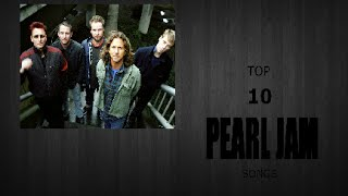 TOP 10 PEARL JAM SONGS / Tony Rock