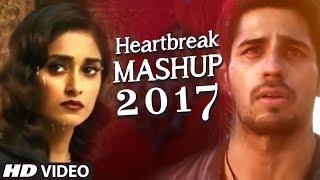 HEARTBREAK MASHUP Bollywood Remix 2017 | DJ YOGII | Latest Hindi Songs width=
