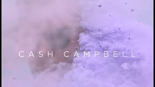 Cash Campbell - Cannonball (Official Music Video)