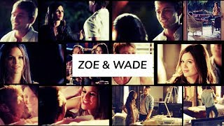 ► Zoe + Wade | my heart stops when you look at me •