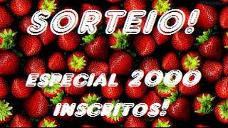 Sorteio De Morangos - Especial 2000 Inscritos! [FECHADO]