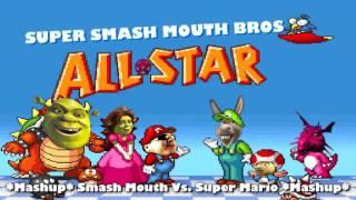 MASHUP - All-Star (Smash Mouth vs. Super Mario Bros.)