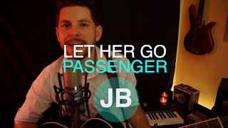 Let her go - Passenger (Jahn Berwig Acoustic cover)