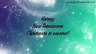 Halsey - New Americana (Traducida al español)