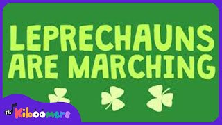 Leprechauns Are Marching | Kids Song | The Kiboomers | St Patrick's Day | Preschool | Kids Videos