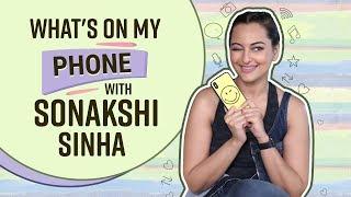 Sonakshi Sinha: What's on my phone | Bollywood | Pinkvilla | Happy Phirr Bhag Jayegi width=