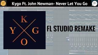 Kygo- Never Let You Go Ft. John Newman (UMF 2017) [FL STUDIO REMAKE]