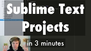 Sublime Text Projects in 3 Minutes