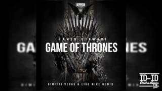 Ramin Djawadi - Game Of Thrones (Dimitri Vegas & Like Mike Remix)