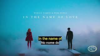 Martin Garrix & Bebe Rexha In The Name Of Love Legenda inglês e Português