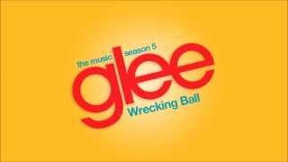 Wrecking Ball - Glee Cast [HD FULL STUDIO]