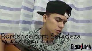 Romance com Safadeza - Wesley Safadão e Anitta (Cover)