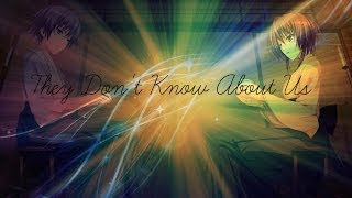 Nightcore - They Don't Know About Us (+Lyrics)