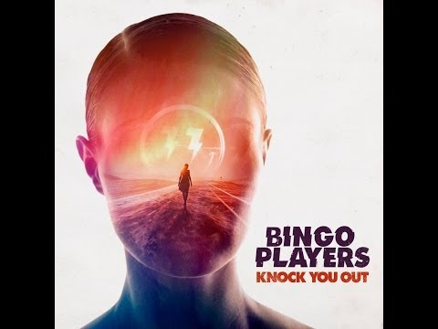 bingo-players-knock-you-out-lyric-video-out-now-bingo-players