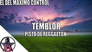 (TEMBLOR) Pista De Reggaeton | Uso Libre | Instrumental De Reggaeton