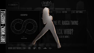 Coone ft. Ragga Twins - Jack Who? (Official HQ Preview)