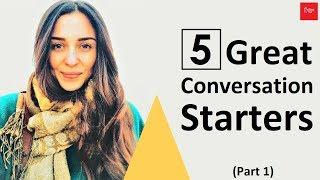 5 Great Conversation Starters (Part 1)