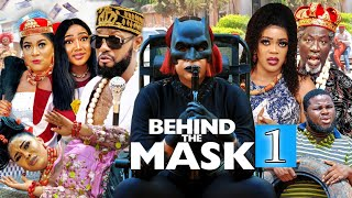 BEHIND THE MASK SEASON 1 (New Movie) JERRY WILLIAMS, EVE ESIN&LIZZY GOLD 2021 Latest Nigerian Movie