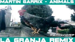 Martin Garrix - Animals (La Granja Remix)