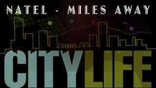 Natel  - Miles Away (City Life Riddim)