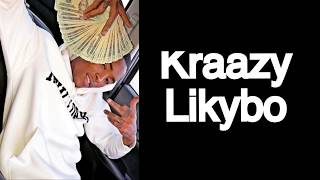 Kraazy Likybo (lyrics)